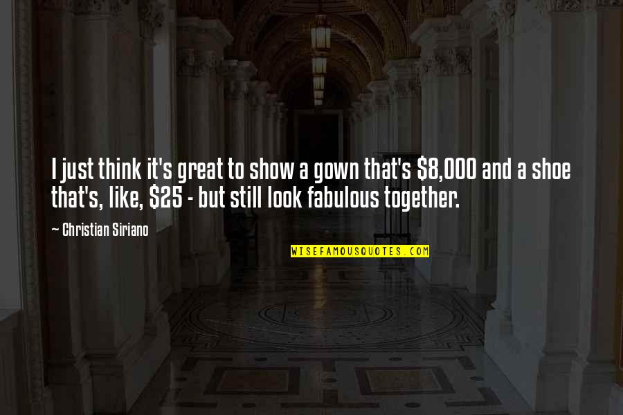 Gown Quotes By Christian Siriano: I just think it's great to show a