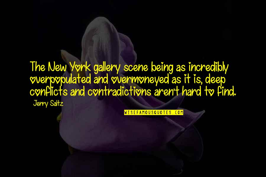 Grampa Simpson Rants Quotes By Jerry Saltz: The New York gallery scene being as incredibly