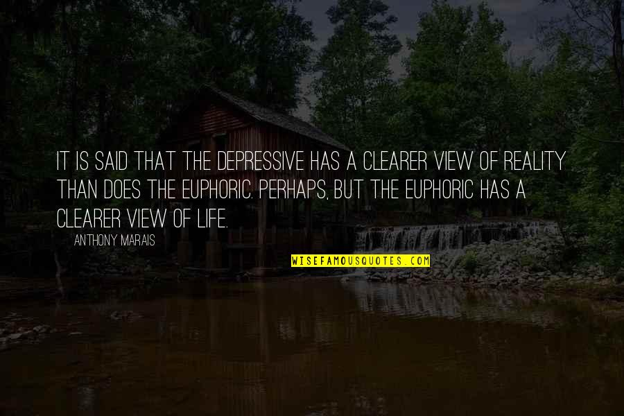 Grass Harp Quotes By Anthony Marais: It is said that the depressive has a