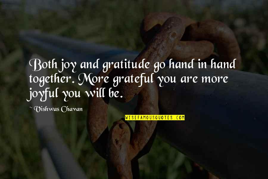 Gratefulness Quotes By Vishwas Chavan: Both joy and gratitude go hand in hand