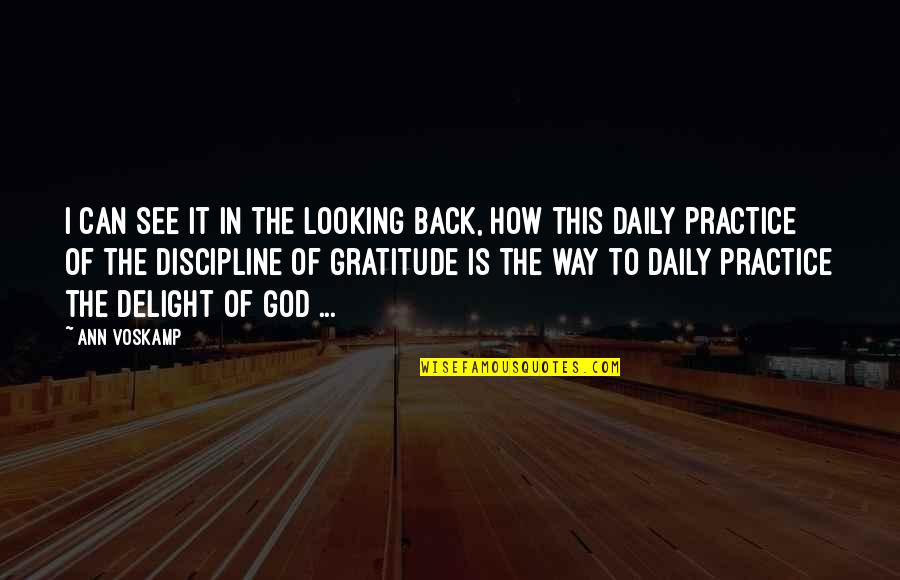 Gratitude Ann Voskamp Quotes By Ann Voskamp: I can see it in the looking back,