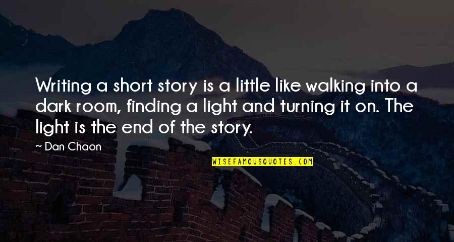 Gravelled Quotes By Dan Chaon: Writing a short story is a little like