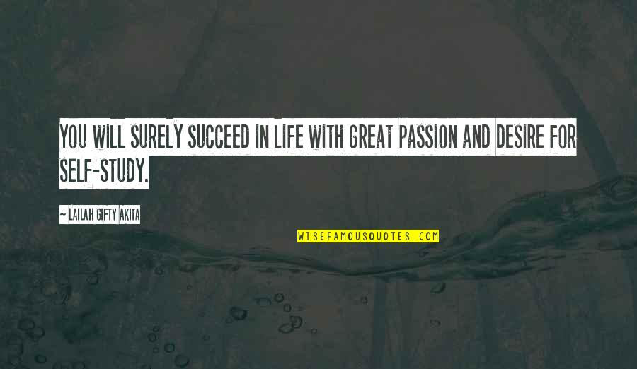 Great Discovery Quotes By Lailah Gifty Akita: You will surely succeed in life with great