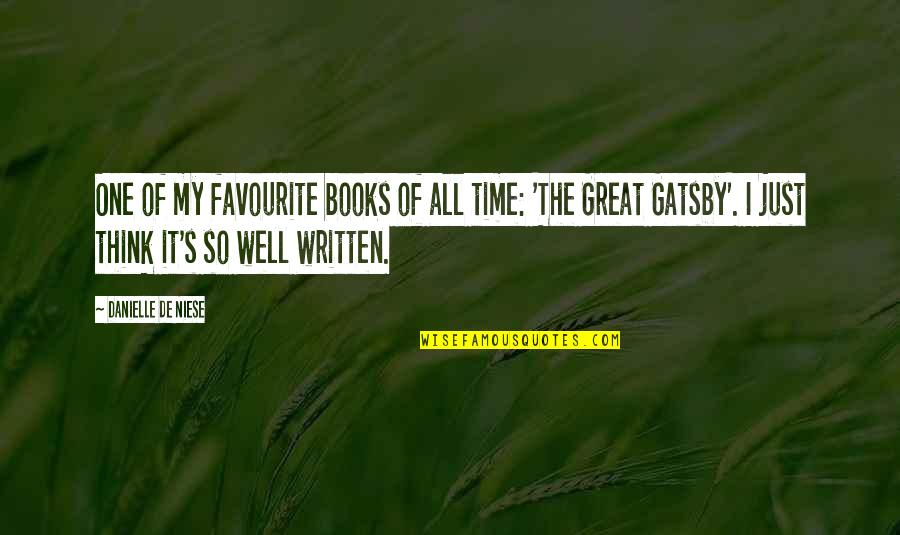 Great Gatsby Quotes By Danielle De Niese: One of my favourite books of all time: