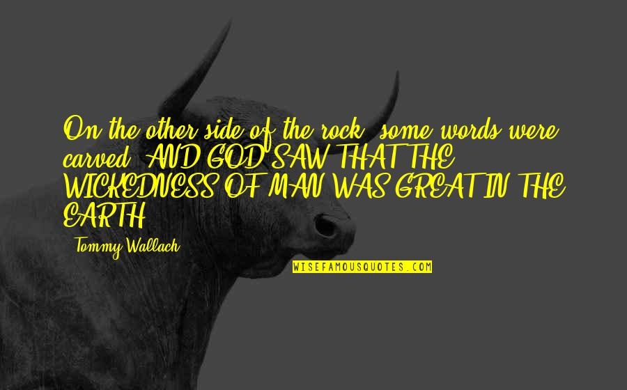 Great Man Of God Quotes By Tommy Wallach: On the other side of the rock, some