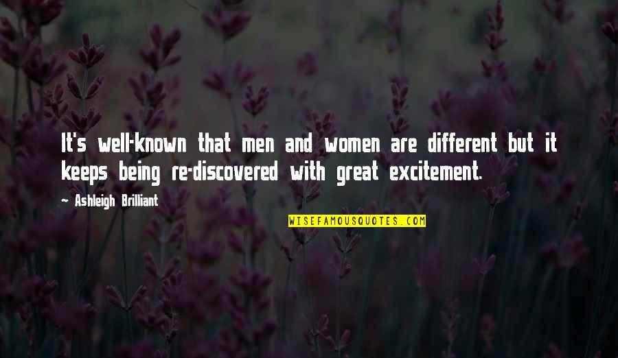 Great Men's Quotes By Ashleigh Brilliant: It's well-known that men and women are different