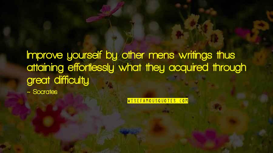 Great Men's Quotes By Socrates: Improve yourself by other men's writings thus attaining