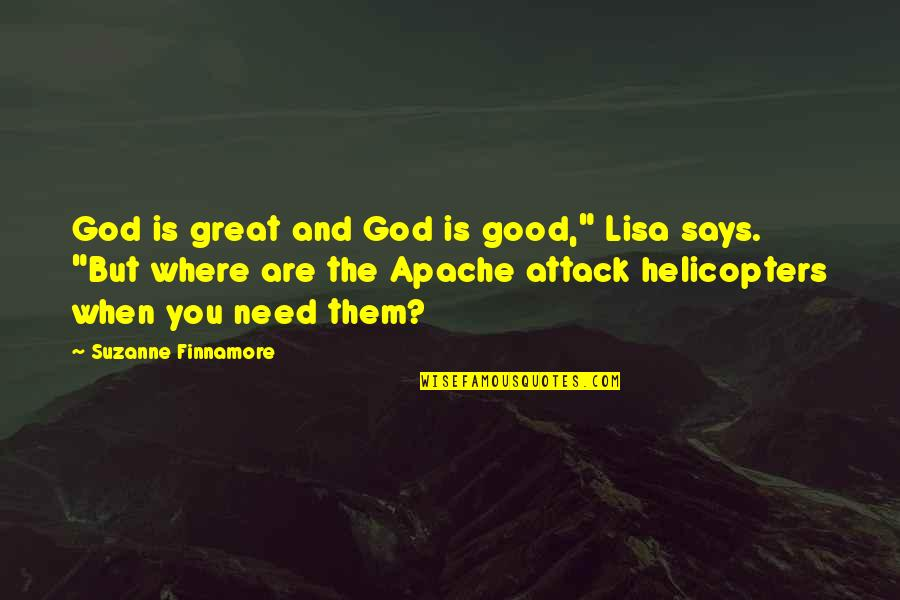 """Great Relationships Quotes By Suzanne Finnamore: God is great and God is good,"""" Lisa"""