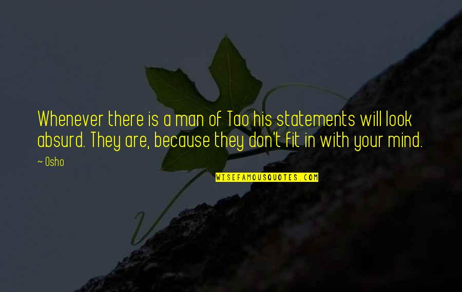 Greatness And Humility Quotes By Osho: Whenever there is a man of Tao his