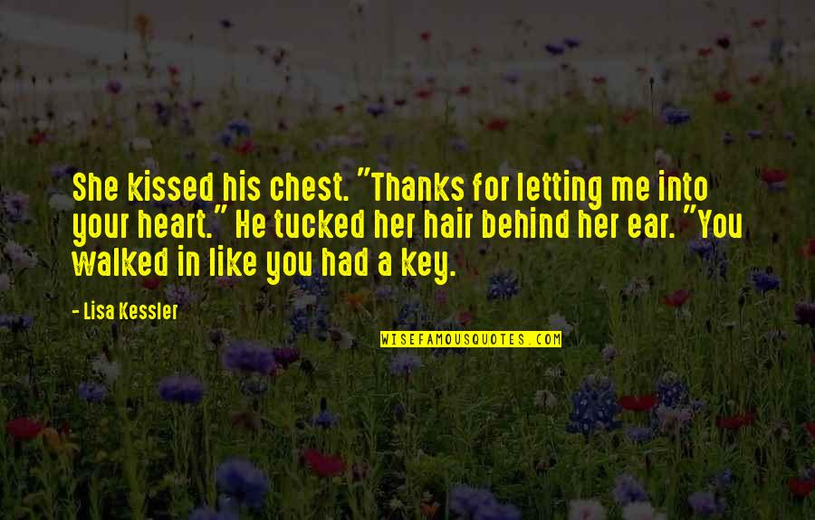 "Greek Mythology Quotes By Lisa Kessler: She kissed his chest. ""Thanks for letting me"