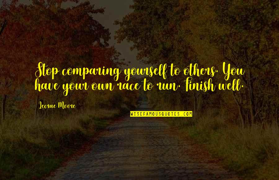 Gregor The Overlander Luxa Quotes By Lecrae Moore: Stop comparing yourself to others. You have your