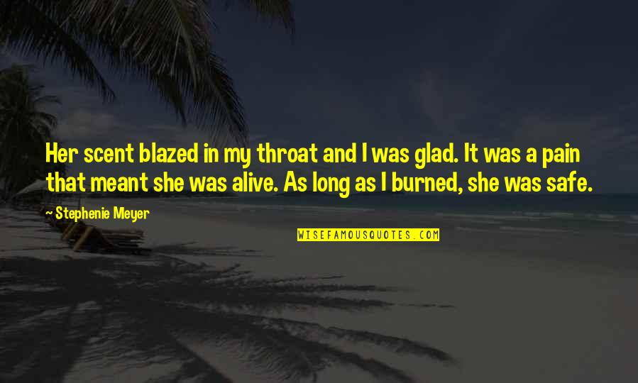 Gregorio Del Pilar Quotes By Stephenie Meyer: Her scent blazed in my throat and I