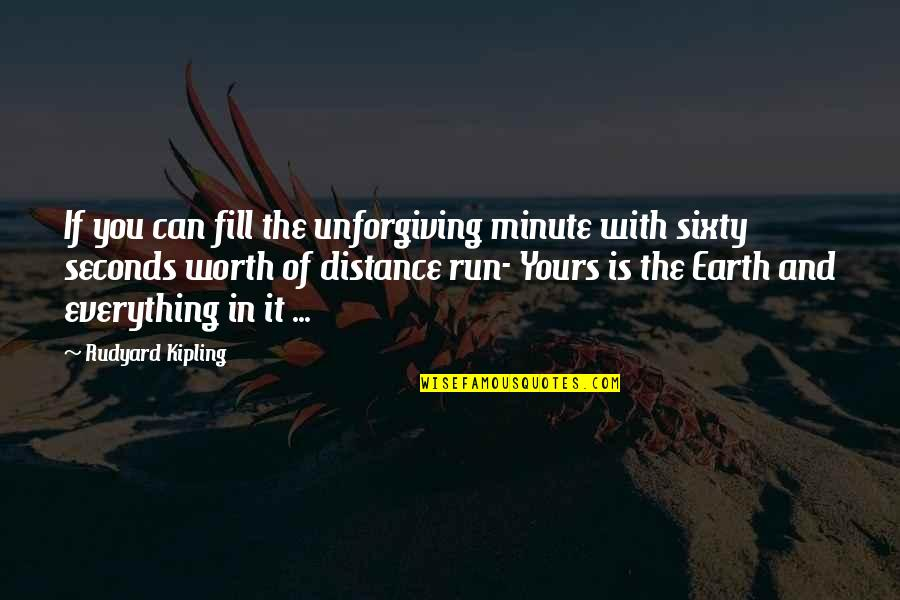 Grey's Anatomy 4x12 Quotes By Rudyard Kipling: If you can fill the unforgiving minute with
