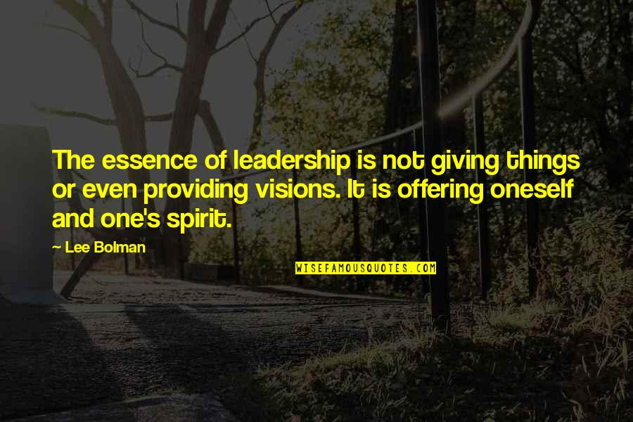 Groovy Three Single Quotes By Lee Bolman: The essence of leadership is not giving things
