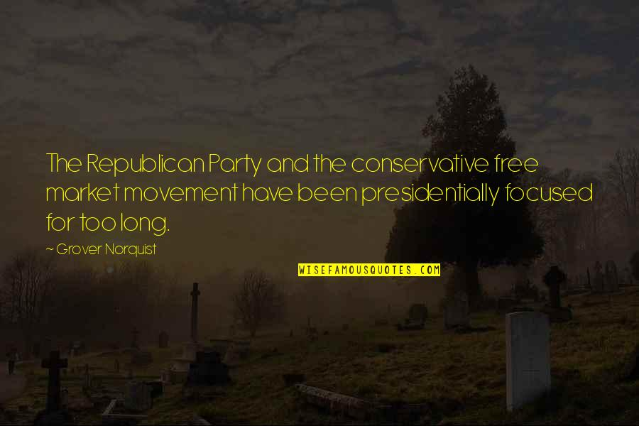 Grover Norquist Quotes By Grover Norquist: The Republican Party and the conservative free market
