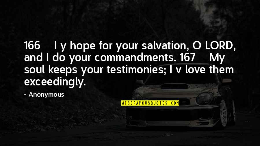 Growing Old With Grace Quotes By Anonymous: 166 I y hope for your salvation, O