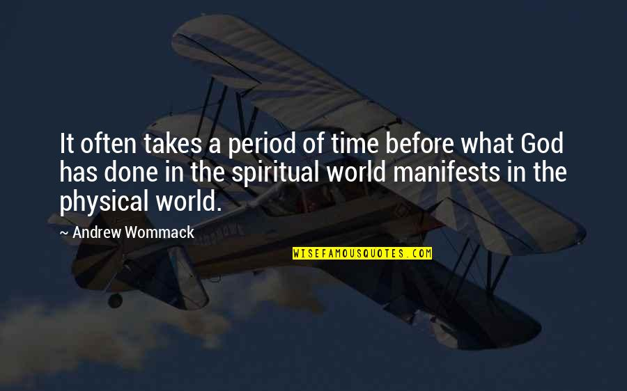 Growth In God Quotes By Andrew Wommack: It often takes a period of time before