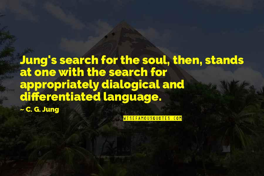 G'string Quotes By C. G. Jung: Jung's search for the soul, then, stands at