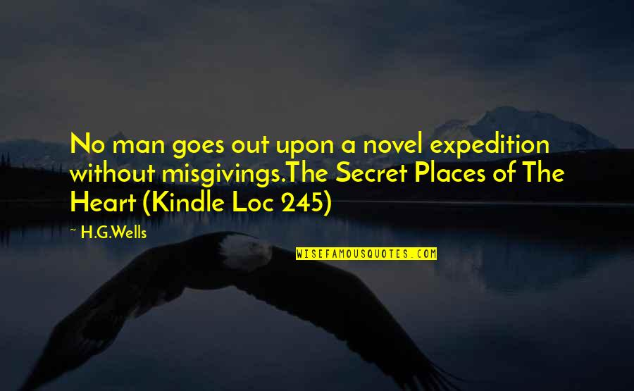 G'string Quotes By H.G.Wells: No man goes out upon a novel expedition