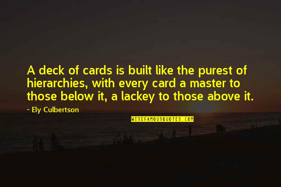 Gta V Ursula Quotes By Ely Culbertson: A deck of cards is built like the