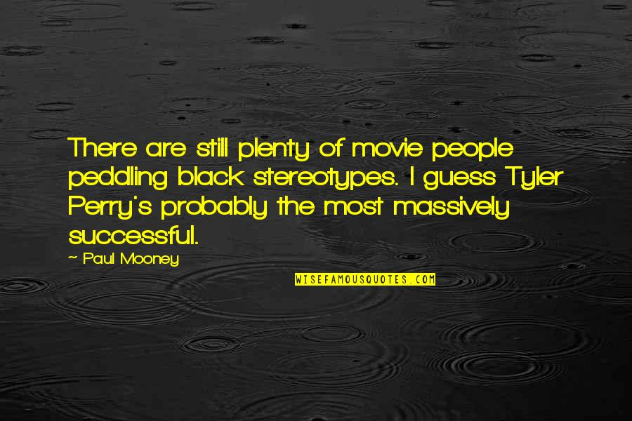 Guess Movie From Quotes By Paul Mooney: There are still plenty of movie people peddling
