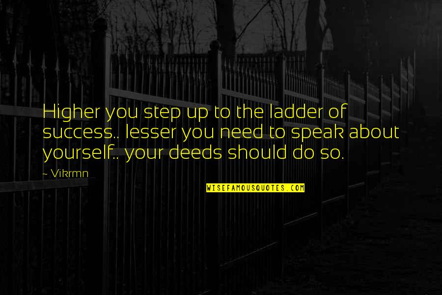 Guitar Quotes And Quotes By Vikrmn: Higher you step up to the ladder of