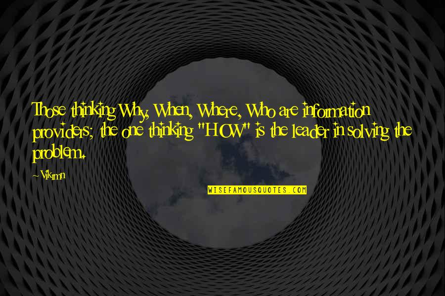 Guitar Quotes And Quotes By Vikrmn: Those thinking Why, When, Where, Who are information
