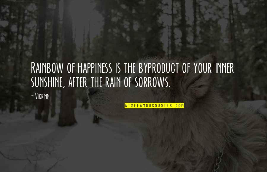 Guitar Quotes And Quotes By Vikrmn: Rainbow of happiness is the byproduct of your