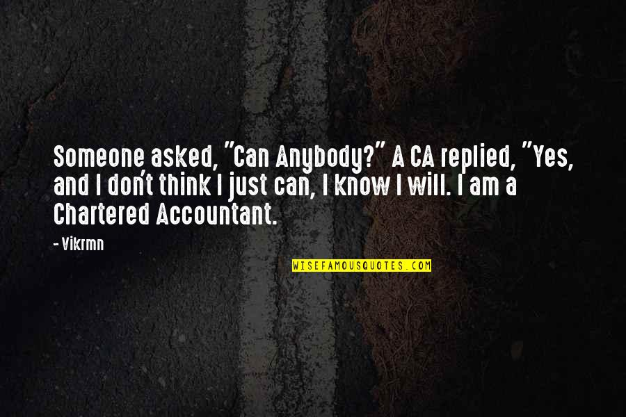 "Guitar Quotes And Quotes By Vikrmn: Someone asked, ""Can Anybody?"" A CA replied, ""Yes,"