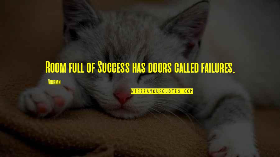 Guitar Quotes And Quotes By Vikrmn: Room full of Success has doors called failures.