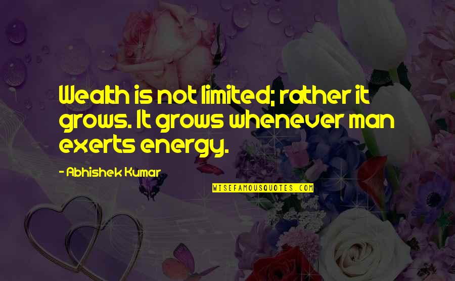 Guitar String Quotes By Abhishek Kumar: Wealth is not limited; rather it grows. It