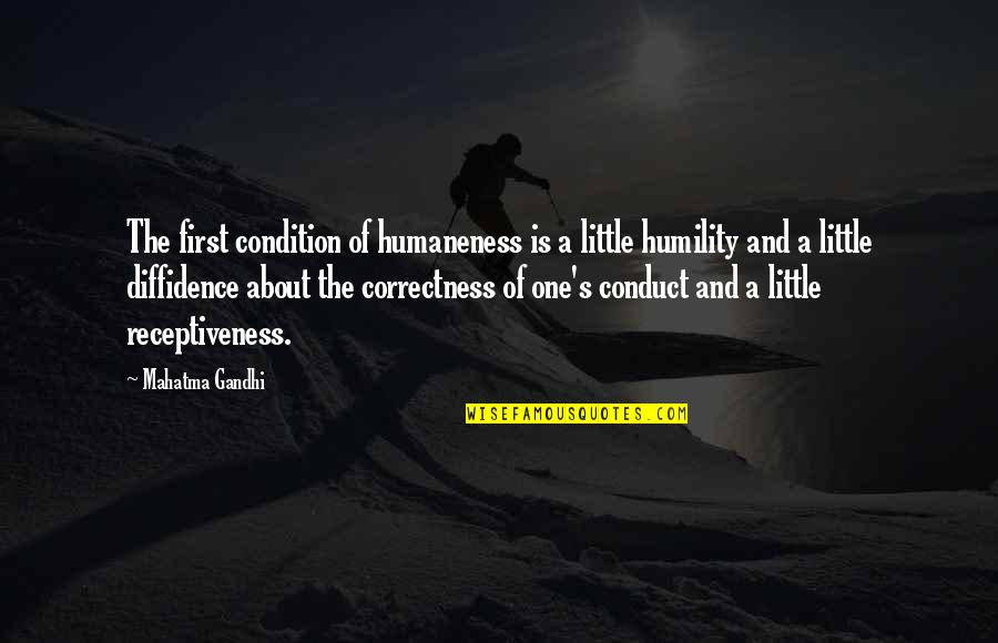 Guitar String Quotes By Mahatma Gandhi: The first condition of humaneness is a little