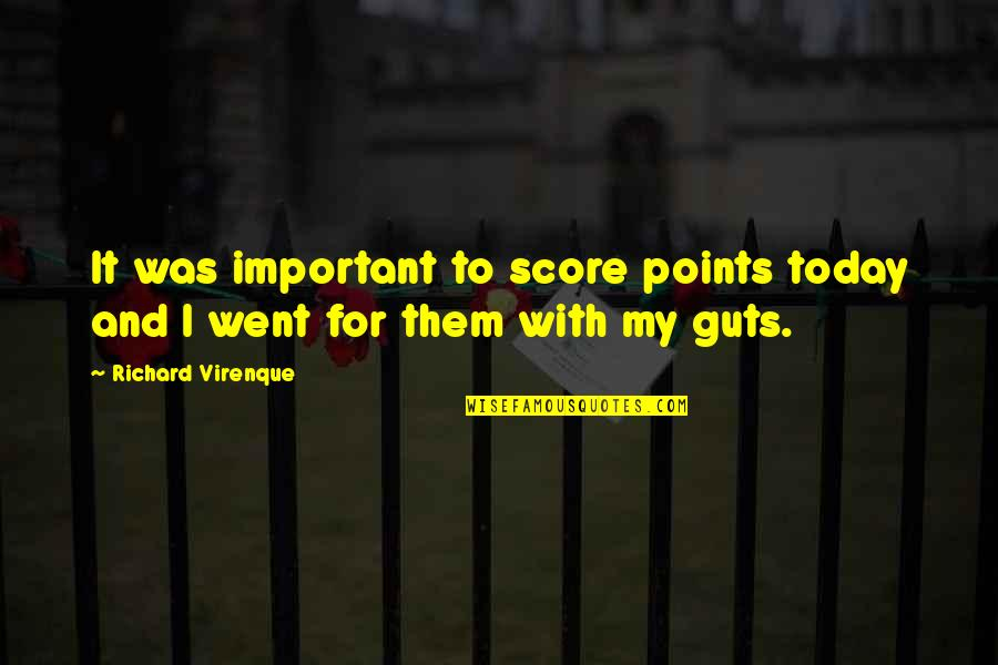 Guts Quotes By Richard Virenque: It was important to score points today and