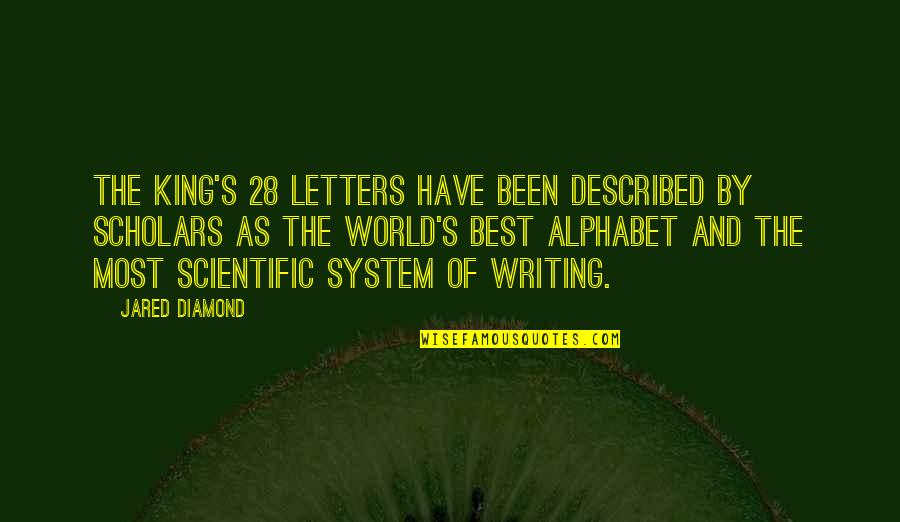 H Alphabet Quotes By Jared Diamond: The King's 28 letters have been described by