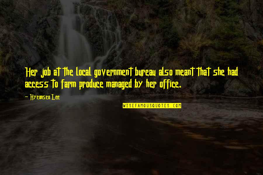 Haaaaate Quotes By Hyeonseo Lee: Her job at the local government bureau also