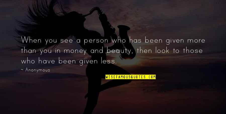 Hadith Quotes By Anonymous: When you see a person who has been