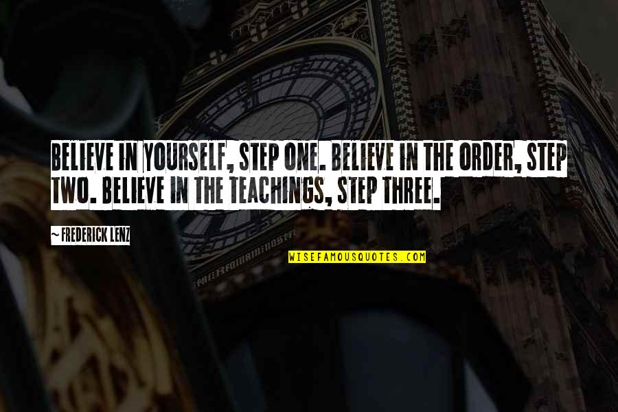 Hair Loss Inspirational Quotes By Frederick Lenz: Believe in yourself, step one. Believe in the
