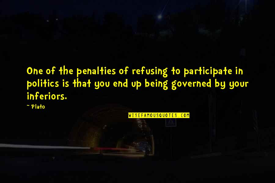 Hakim Empire Quotes By Plato: One of the penalties of refusing to participate