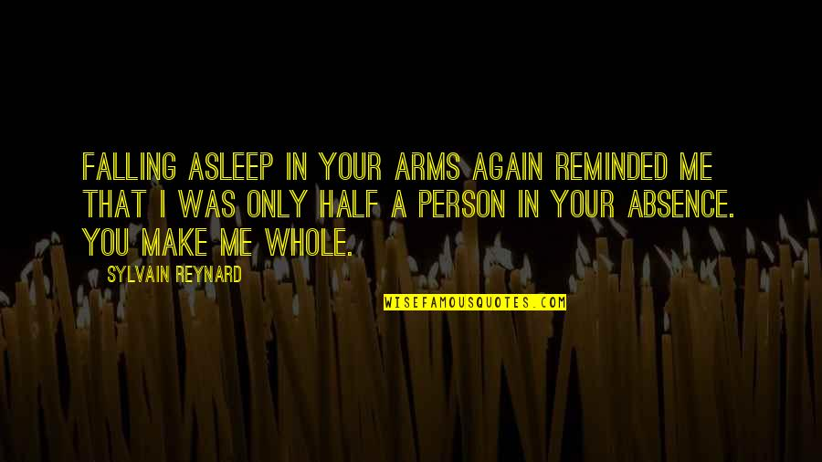 Half Asleep Quotes By Sylvain Reynard: Falling asleep in your arms again reminded me