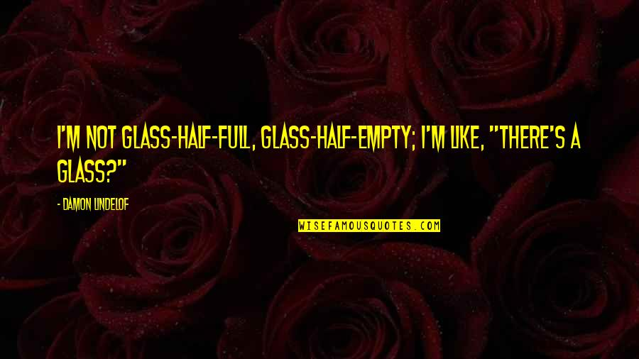 Half Full Quotes Top 100 Famous Quotes About Half Full