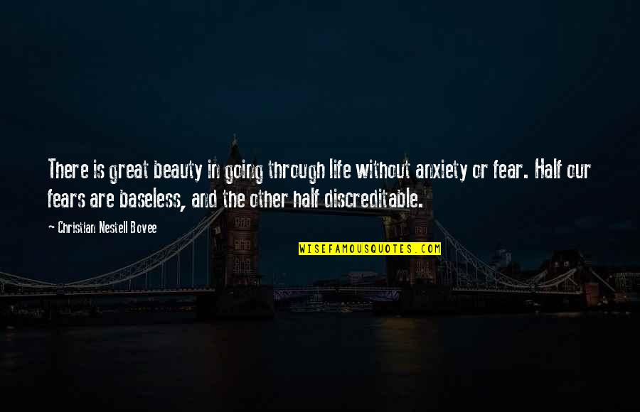 Half Life Quotes By Christian Nestell Bovee: There is great beauty in going through life