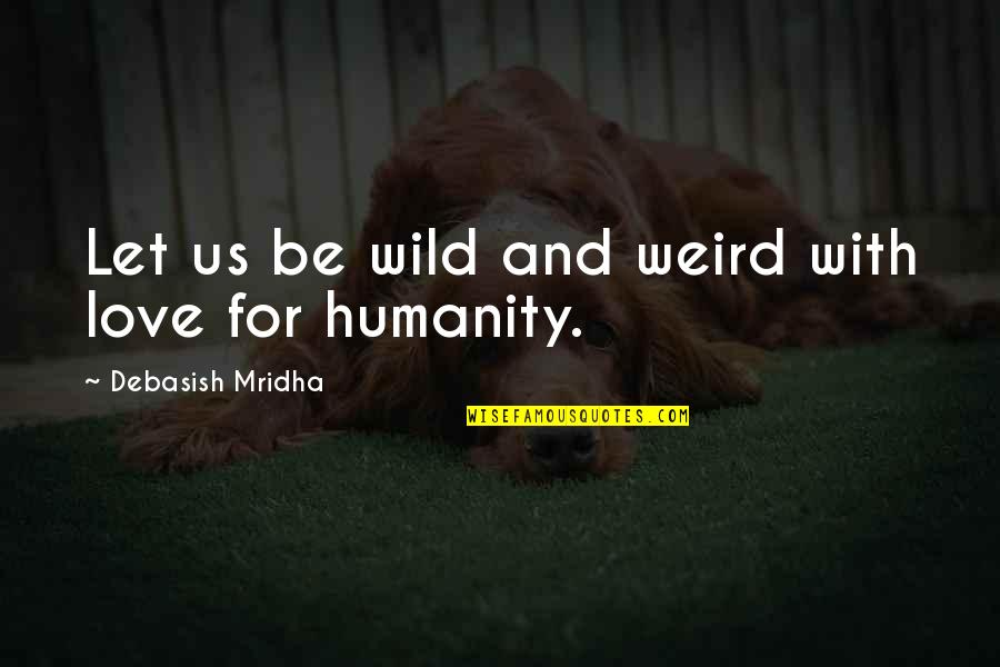Hamlet Act 4 Scene 7 Important Quotes By Debasish Mridha: Let us be wild and weird with love