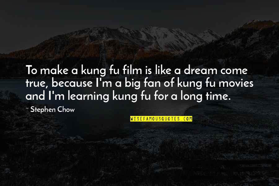 Han Solo Cantina Quotes By Stephen Chow: To make a kung fu film is like
