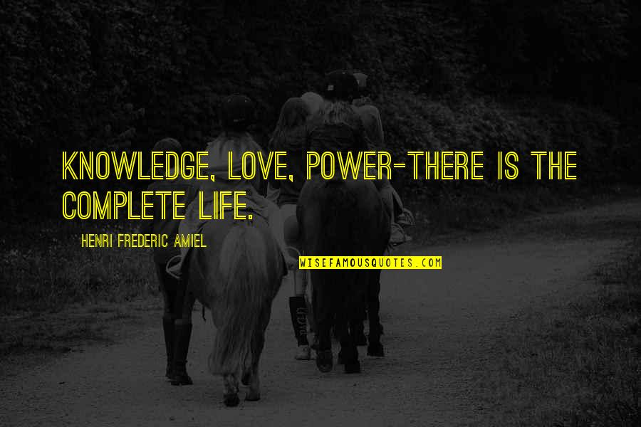 Handmade Christmas Card Quotes By Henri Frederic Amiel: Knowledge, love, power-there is the complete life.