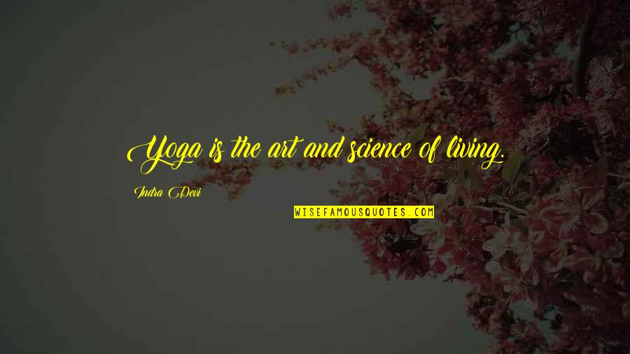 Happy 27 Birthday Quotes By Indra Devi: Yoga is the art and science of living.