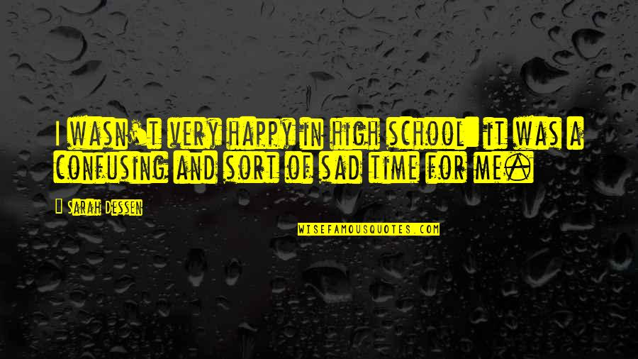 Happy And Sad Quotes: top 92 famous quotes about Happy And Sad