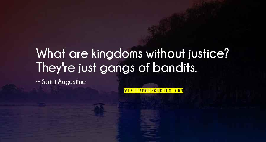 Happy Anniversary For Him Quotes By Saint Augustine: What are kingdoms without justice? They're just gangs