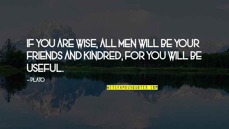 Happy Atham Quotes By Plato: If you are wise, all men will be