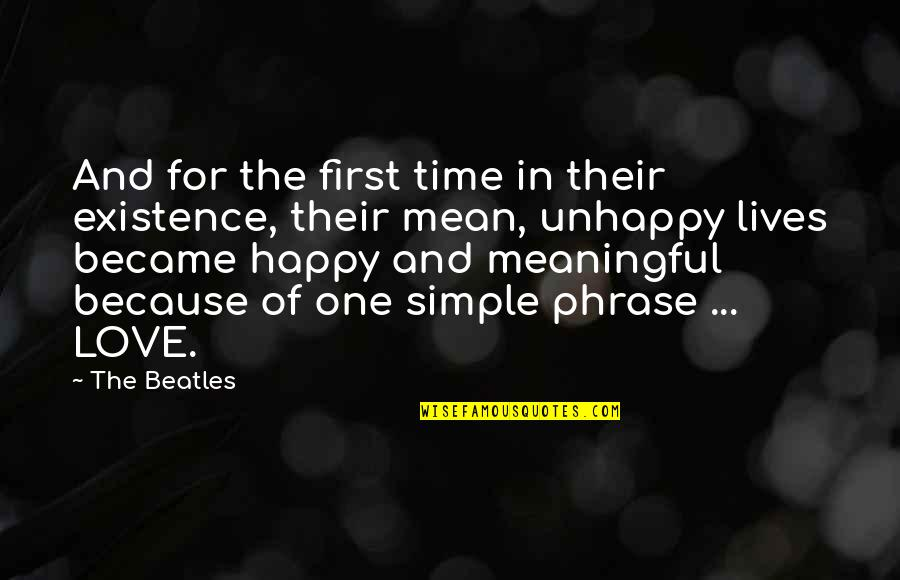 Happy Because Of Love Quotes By The Beatles: And for the first time in their existence,
