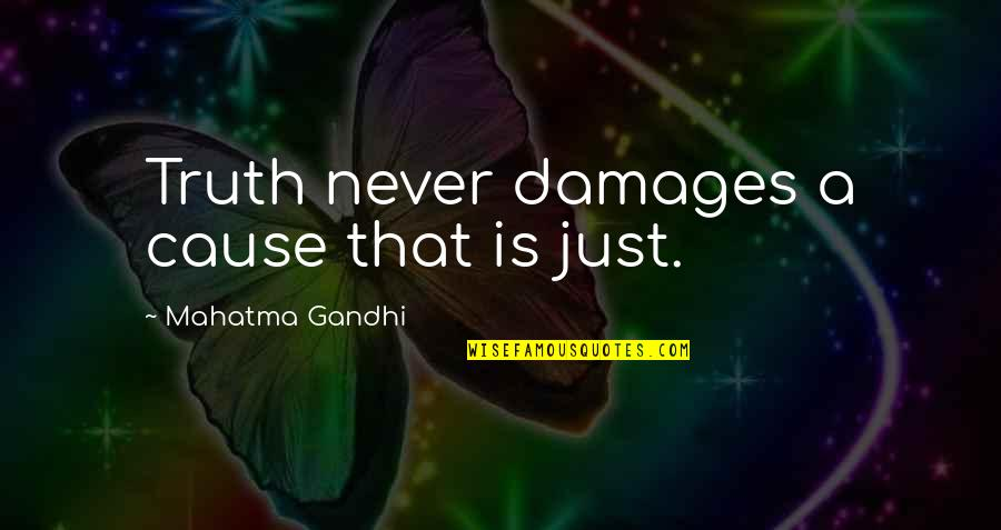 Happy Birthday Images And Quotes By Mahatma Gandhi: Truth never damages a cause that is just.